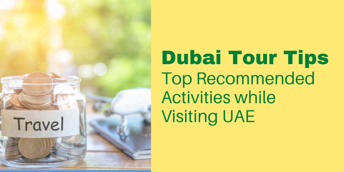 Dubai Tour Tips