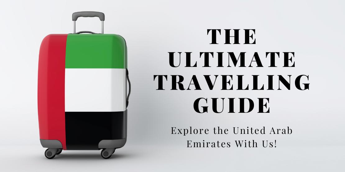 Travelling Guide UAE
