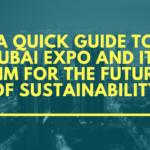 Quick Guide to Dubai Expo